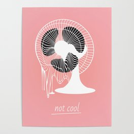 Not cool Poster