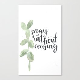 pray without ceasing // watercolor bible verse leaf Canvas Print