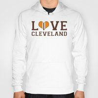 cleveland Hoodies featuring LUV Cleveland by C. Wie Design