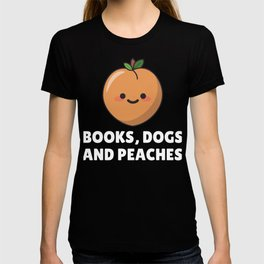Books, Dogs And Peaches T-shirt