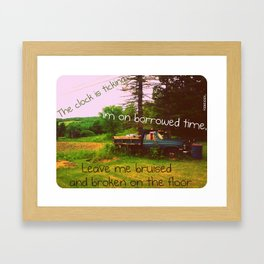 Borrowed Time Framed Art Print