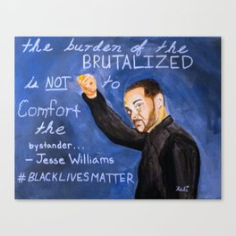 The Brutalized and the Bystander Canvas Print