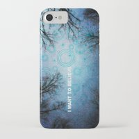 i want to believe iPhone & iPod Cases featuring I want to believe... by Julia Kovtunyak
