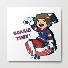Goalie Time ! Metal Print