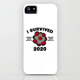 I Survived 2020 iPhone Case