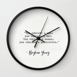 Brigham Young quote Wall Clock