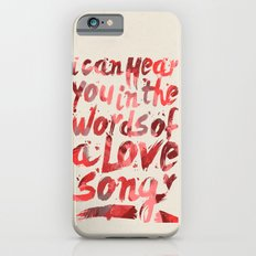words of a love song iPhone 6s Slim Case