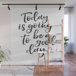 Motivational Print Inspirational Quote Today is... Wall Art Home Decor Typography Print Black White Wall Mural