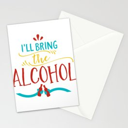 I'll Bring The Alcohol Stationery Cards