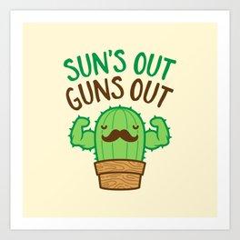 Sun's Out Guns Out Macho Cactus Art Print