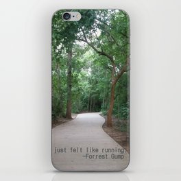 I just felt like running. iPhone Skin