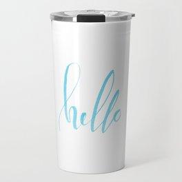 Hello - Handwritten lettering. Turquoise teal color Travel Mug
