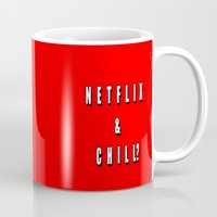 netflix Mugs featuring Netflix & chill? by queensveinsen
