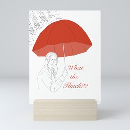 What The Fliuch? Mini Art Print