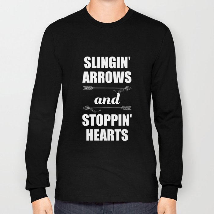 Slingin' Arrows and Stoppin' Hearts Sporty T-Shirt Long Sleeve T-shirt
