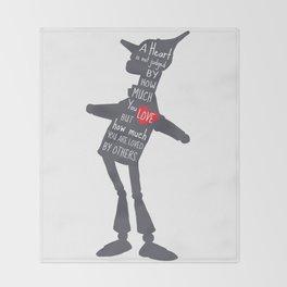 Tin Man - Love Quote Throw Blanket