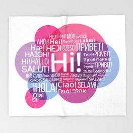 "The words ""Hi"" compound in the form of a bubble talk in the languages of European countries Throw Blanket"