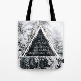 Into the forest I go Tote Bag