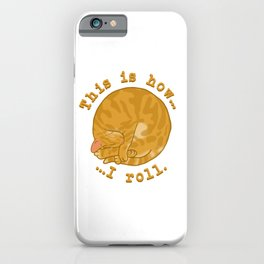 Rolling Kitty - Ginger iPhone Case