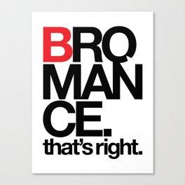 Bromance Canvas Print
