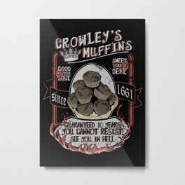 Crowley 's Muffins  - Supernatural Metal Print