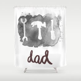 DAD TOOLS - BLACK AND WHITE Shower Curtain