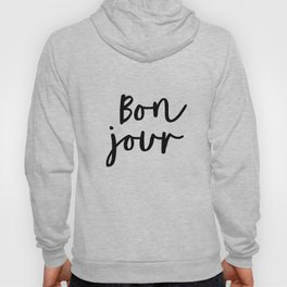 Bonjour black and white monochrome typography poster home wall decor bedroom minimalism Hoody