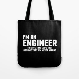 I'm An Engineer Funny Quote Tote Bag
