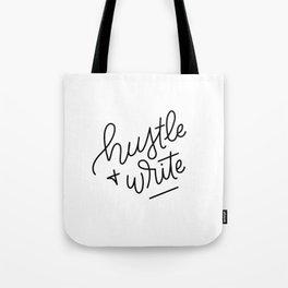 Hustle & Write Tote Bag