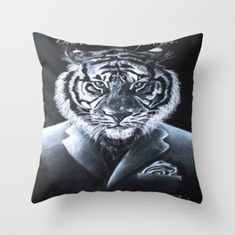"""""""Don't let the suit fool you."""" Throw Pillow"""
