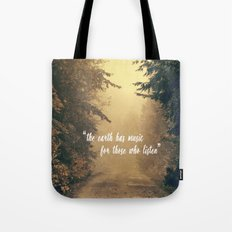 The earth has music  Tote Bag