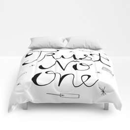 Trust No One Comforters