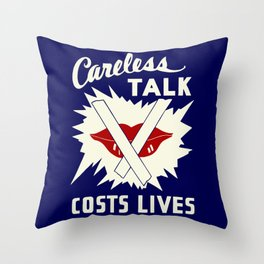 Careless talk costs lives Throw Pillow