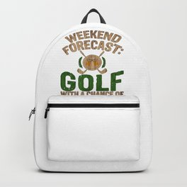 Golf Weekend Forecast Golf with Chance of Drinking Golfer Backpack