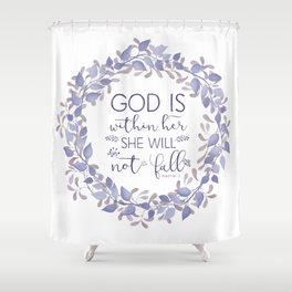 Christian Bible Verse Quote - Psalm 46-5 Shower Curtain