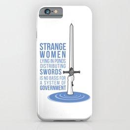 Strange Women Lying in Ponds iPhone Case