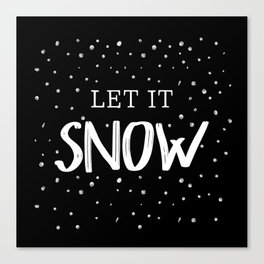Let it SNOW Canvas Print