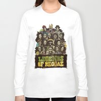 reggae Long Sleeve T-shirts featuring Legends of Reggae Poster by Panda