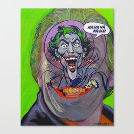 Ha Ha Ha Ha Ha! The Joker! Canvas Print