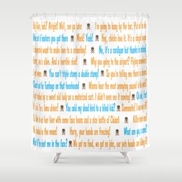Dumb and Dumber Quotes Shower Curtain