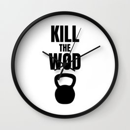 Kill the Wod - Motivational Poster for Crossfit Wall Clock