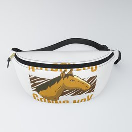 Horse Lover Show Racer Funny Horseman Naysayers Gift Fanny Pack