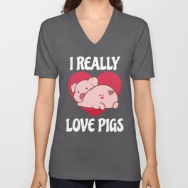 Cute Pig Gift Gift I Really Love Pigs Unisex V-Neck
