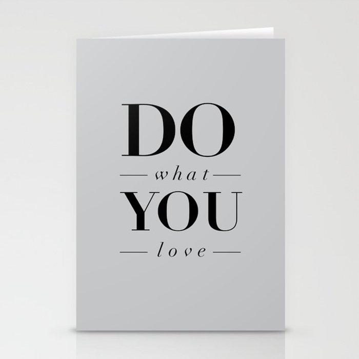 Do What You Love Beautiful Inspirational Short Quote about Happiness and  Life Quotes Stationery Cards by themotivatedtype
