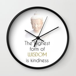 Inspirational Wisdom Quote With Buddha in White Robe Wall Clock