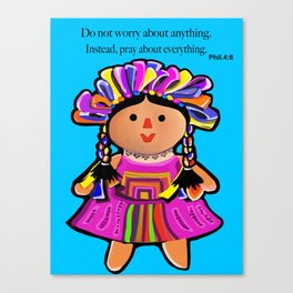 Phil.4:6 Do Not Worry Doll Canvas Print