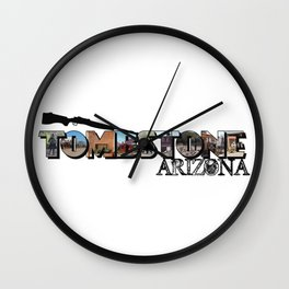Tombstone Arizona Big Letter Wall Clock