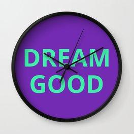 Dream Good Wall Clock