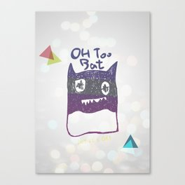 OH TOO BAT-2 Canvas Print