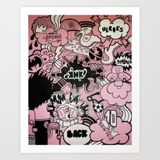 Heroes Strikes Back Art Print